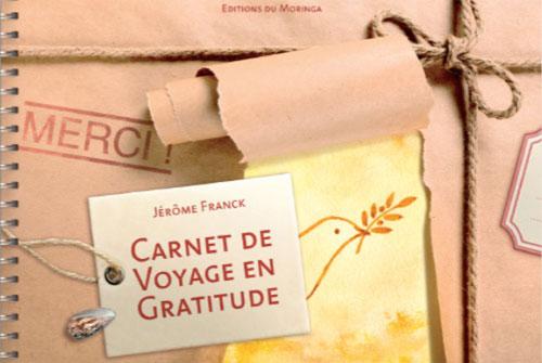 Carnet de voyage en Gratitude